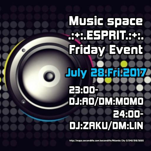 7/28 OPEN.:+:.ESPRIT.・・・
