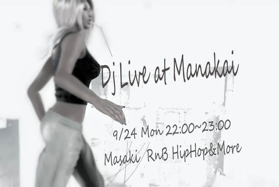 Dj Live at Manakai